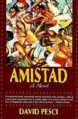 an analysis of the book amistad by david pesci David pesci has written for the new york times, the national review and other regional newspapers and specialty magazines amistad is his debut novel.