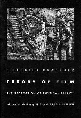 Theory of Film by Siegfried Kracauer