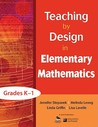 Teaching by Design in Elementary Mathematics, Grades K-1