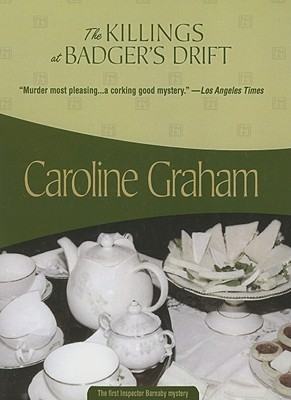 The Killings At Badger's Drift by Caroline Graham