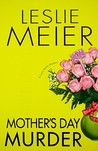 Mother's Day Murder (A Lucy Stone Mystery #15)