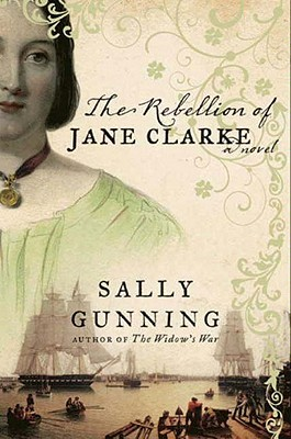 The Rebellion of Jane Clarke