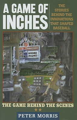 A Game of Inches by Peter  Morris