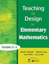 Teaching by Design in Elementary Mathematics, Grades 2-3