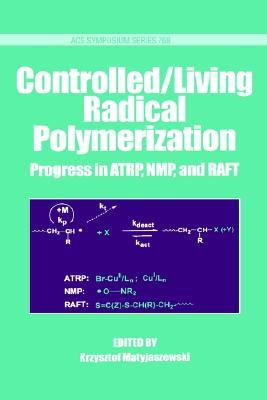 Controlled/Living Radical Polymerization
