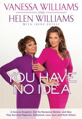 You Have No Idea by Vanessa Williams