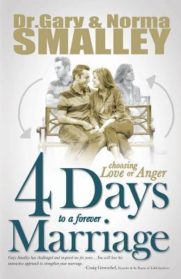 4 Days to a Forever Marriage by Gary Smalley