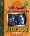 Judy Moody's Thrill-a-delic Hunt for Bigfoot (Judy Moody Movie tie-in)