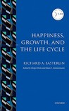 Happiness, Growth, and the Life Cycle