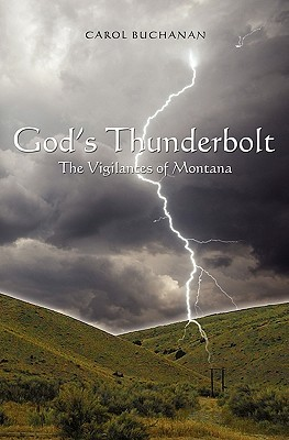 God's Thunderbolt by Carol Buchanan