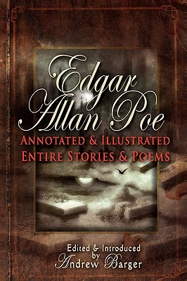 Edgar Allan Poe Annotated and Illustrated Entire Stories and ... by Edgar Allan Poe