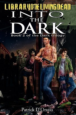 Into the Dark by Patrick D'Orazio