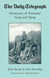 "The ""Daily Telegraph"", Dictionary of Tommies' Songs and Slang 1914-18 (Daily Telegraph)"