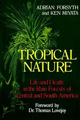 Tropical Nature by Adrian Forsyth