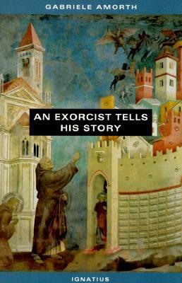 An Exorcist Tells His Story by Gabriele Amorth