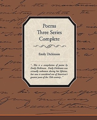 Poems Three Series Complete by Emily Dickinson