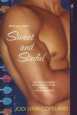 Sweet and Sinful by Jodi Lynn Copeland