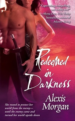 Redeemed in Darkness by Alexis Morgan