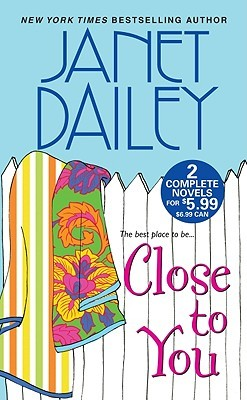 Close To You by Janet Dailey