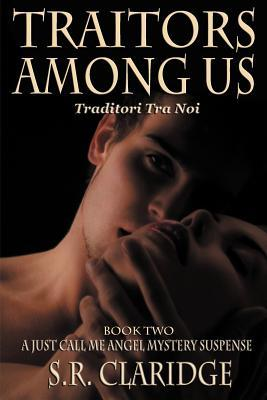 Traitors Among Us by S.R. Claridge