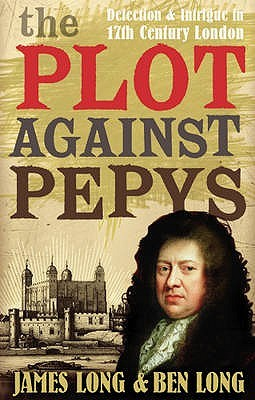 Plot Against Pepys by Ben Long