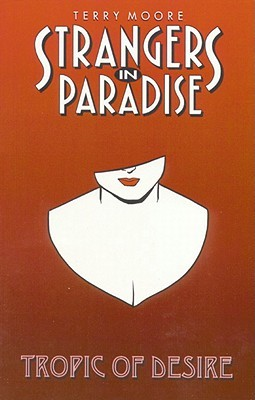 Strangers in Paradise, Volume 10 by Terry Moore