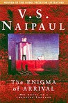 The Enigma of Arrival: A Novel in Five Sections. V.S. Naipaul