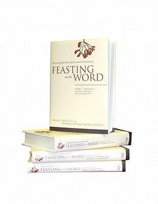 Feasting on the Word, Year B by David L. Bartlett