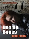 Deadly Bones: A Jake Wanderman Mystery