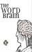 The Word Brain: A Short Guide to Fast Language Learning