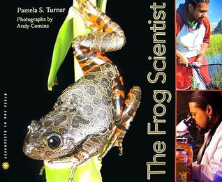 The Frog Scientist by Pamela S. Turner
