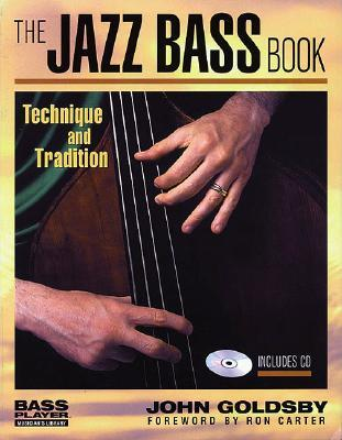 the jazz bass book: technique and tradition