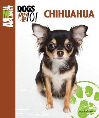 Chihuahua (Animal Planet Dogs 101) by Linda Bollinger — Reviews ...