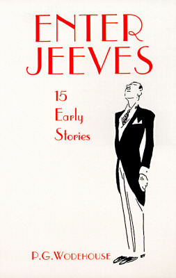 Enter Jeeves by P.G. Wodehouse