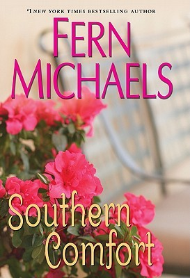 Southern Comfort by Fern Michaels