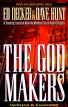 The God Makers: A Shocking Expose of What the Mormon Church Really Believes