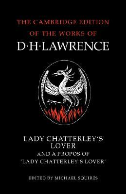 Lady Chatterley's Lover and A Propos of 'Lady Chatterley's Lo... by D.H. Lawrence
