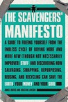 The Scavengers' Manifesto by Anneli Rufus