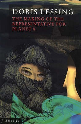 The Making of the Representative for Planet 8 by Doris Lessing