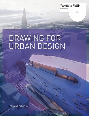 Drawing for Urban Design by Lorraine Farrelly