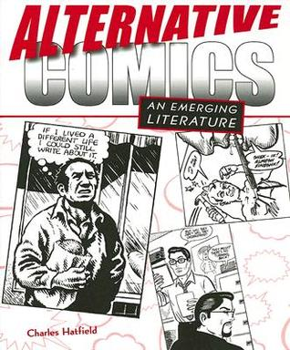 Alternative Comics by Charles Hatfield