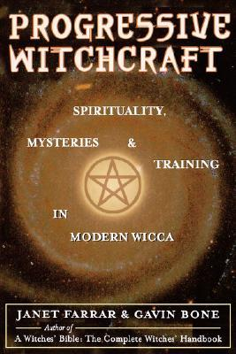Progressive Witchcraft by Janet Farrar
