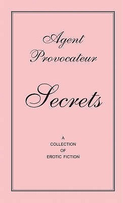 Agent Provocateur Secrets by Agent Provocateur