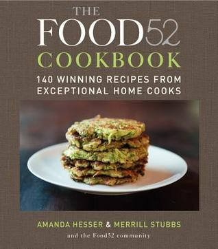 The Food52 Cookbook by Amanda Hesser