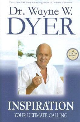 Inspiration by Wayne W. Dyer
