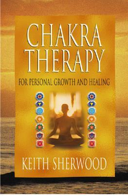 Chakra Therapy: For Personal Growth and Healing