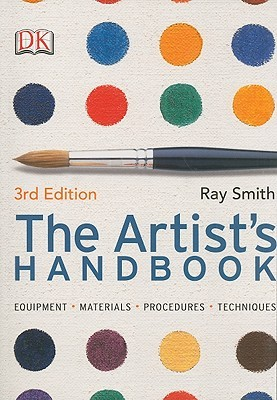 The Artist's Handbook by Ray Campbell Smith