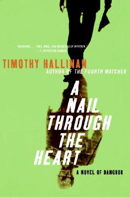 A Nail Through the Heart: A Novel of Bangkok