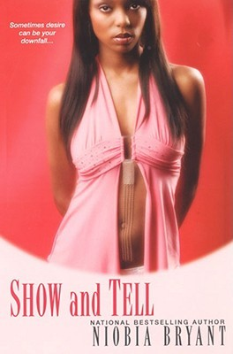 Show and Tell by Niobia Bryant