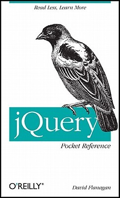 jQuery Pocket Reference by David Flanagan